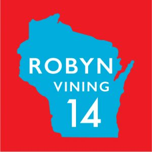 Robyn Vining District 14 on blue Wisconsin State outline over red background